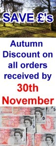 Save Pounds - Autumn discount on all orders received by end of November